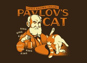 Pavlov's cat - Snorg Tees